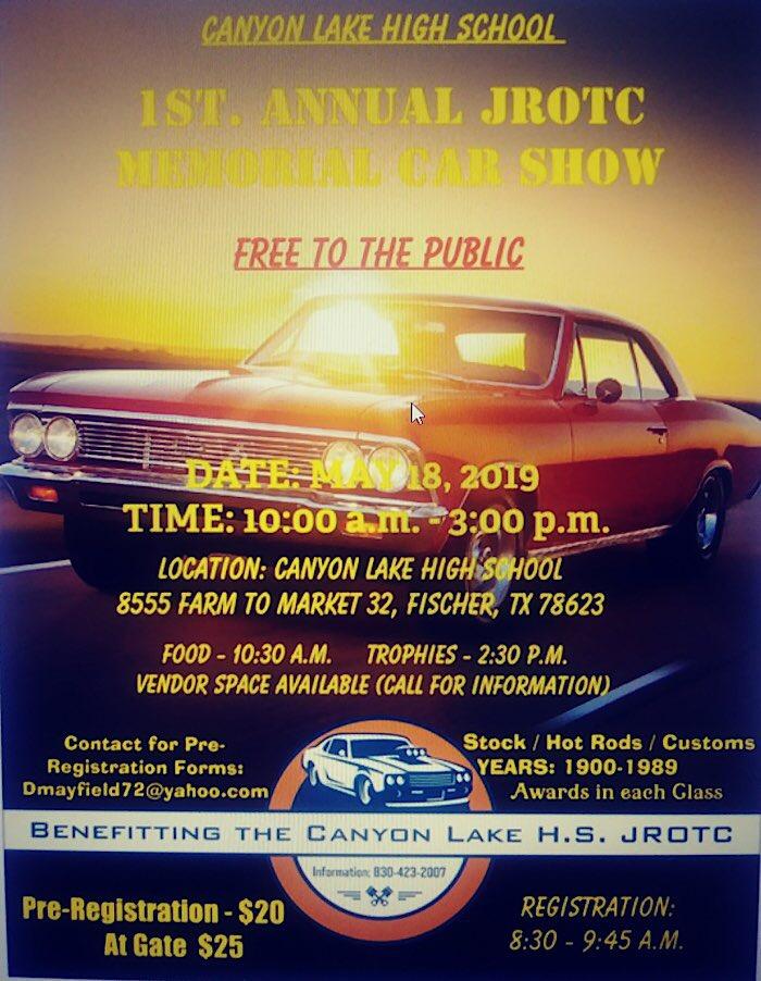 Canyon Lake Hs Jrotc 1st Annual Memorial Car Show